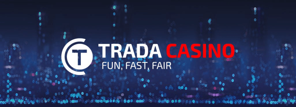 trada casino fun fast fair city bonus